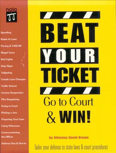 Beat Your Ticket: Go to Court & Win!